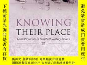 二手書博民逛書店Knowing罕見Their Place: Domestic S