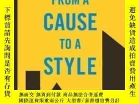 二手書博民逛書店【罕見】From A Cause To A Style:Mode