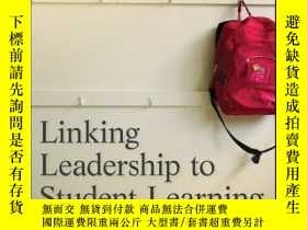 二手書博民逛書店Linking罕見Leadership to Student LearningY410016 Kenneth