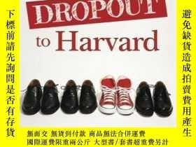二手書博民逛書店High罕見School Dropout to Harvard: My Life with DyslexiaY