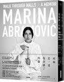 疼痛是一道我穿越了的牆:瑪莉娜.阿布拉莫維奇自傳