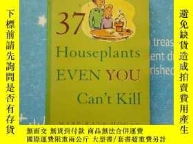 二手書博民逛書店37罕見houseplants even you can t k