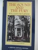 【書寶二手書T1/原文小說_IE9】The sound and the fury : an authoritative…_Faulkner, William