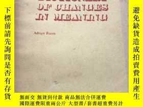 二手書博民逛書店Dictionary罕見of changes in meanin