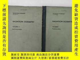 二手書博民逛書店radiation罕見dosimetry volume 1+2(