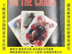 二手書博民逛書店On罕見The Cards - Collector s Edit