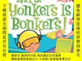 二手書博民逛書店My罕見Weird School #18: Mrs. Yonkers Is Bonkers! 瘋狂學校#18:揚克