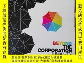 二手書博民逛書店英文原版:beyond罕見the corporation hum