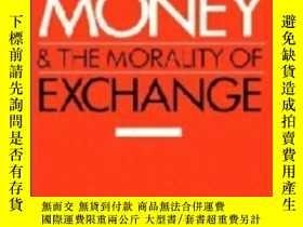 二手書博民逛書店Money罕見And The Morality Of ExchangeY255562 Jonathan Par