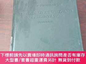 二手書博民逛書店THE罕見WORLD AS WILL AND REPRESENTATION(VOLUME ONE 西學基本經典哲學
