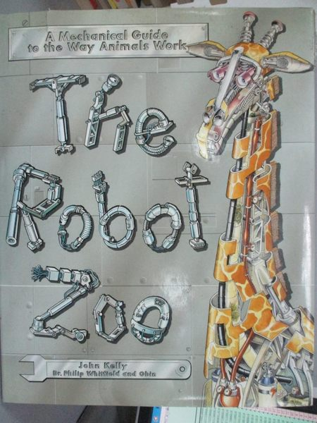 【書寶二手書T3/少年童書_YBO】The Robot Zoo/a Mechanical Guide to the Wa