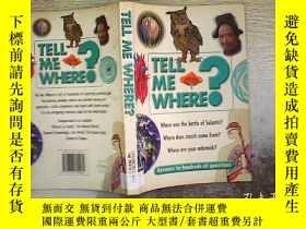 二手書博民逛書店Tell罕見Me Where?Y203004