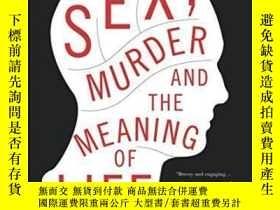 二手書博民逛書店Sex,罕見Murder, And The Meaning Of LifeY256260 Douglas T.