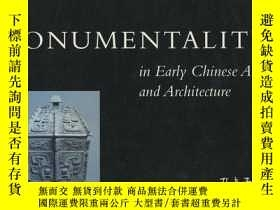二手書博民逛書店【包罕見】Monumentality in Early Chin