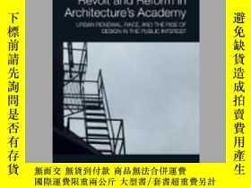 二手書博民逛書店Revolt罕見and Reform in Architecture s AcademyY410016 Wil