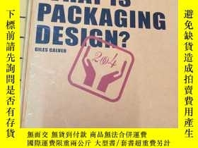 二手書博民逛書店WHAT罕見IS PACKAGING DESIGN?(Essen