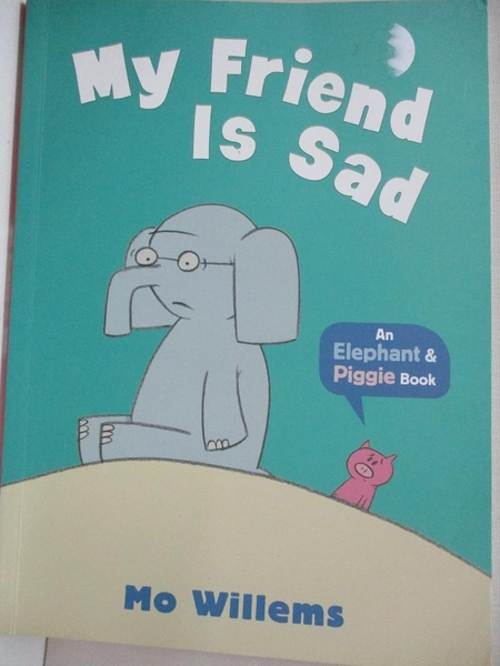 【書寶二手書T1/少年童書_KKH】My Friend Is Sad_Mo Willems
