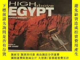 二手書博民逛書店【英文原版】HIGH罕見ABOVE EGYPT【埃及上空】Y180607 Marcello Bertinett