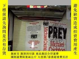 二手書博民逛書店Prey罕見by Michael Crichton邁克爾·克里頓