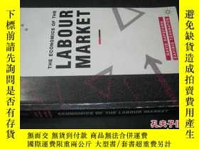 二手書博民逛書店THE罕見ECONOMICS OF THE LABOUR MAR
