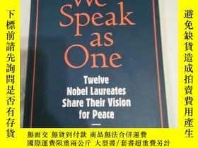 二手書博民逛書店We罕見Speak as One:Twelve Nobel La