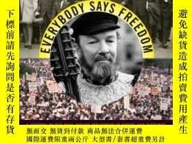 二手書博民逛書店Everybody罕見Says Freedom: A Histo
