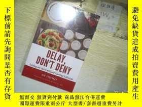 二手書博民逛書店Delay,罕見Don t DenyY203004