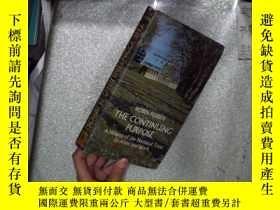 二手書博民逛書店THE罕見CONTINUING PURPOSE 持續的目的 大3