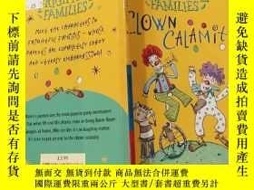 二手書博民逛書店clown罕見calamity:小醜災難:Y200392