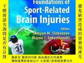二手書博民逛書店Foundations罕見Of Sport-related Brain InjuriesY364682 Slo