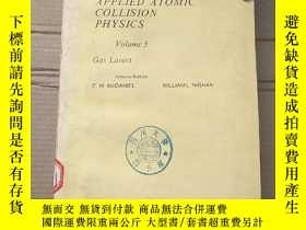 二手書博民逛書店applied罕見atomic collision physics volume 3(P1879)Y17341