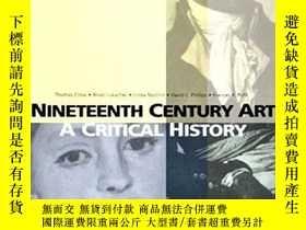 二手書博民逛書店Nineteenth罕見Century Art a Critic