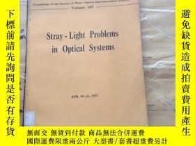 二手書博民逛書店Stray-light罕見problems in optical systemsY252403 SPIE SP