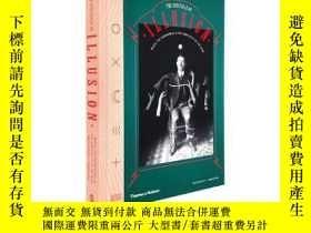 二手書博民逛書店The罕見Spectacle of Illusion 幻覺的奇觀 魔法,超自然和心靈的共謀Y21066 Mat