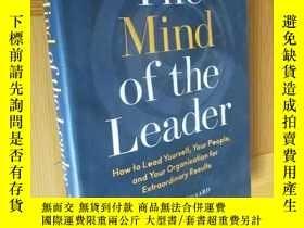 二手書博民逛書店The罕見Mind of the Leader:How to Lead Yourself, Your People