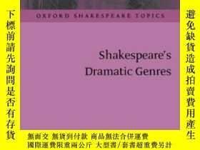二手書博民逛書店Shakespeare s罕見Dramatic Genres (