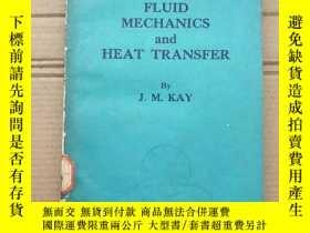 二手書博民逛書店an罕見introduction to fluid mechanics and heat transfer(P13
