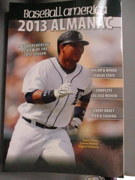 【書寶二手書T6/體育_WEK】Baseball America 2013 Almanac: A Comprehensi