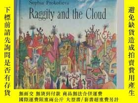 二手書博民逛書店Raggity罕見and the CloudY201150 Sophia Prokofieva Raduga