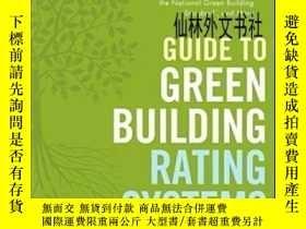 二手書博民逛書店【罕見】2010年出版 Guide To Green Building Rating SystemsY2724