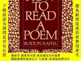二手書博民逛書店How罕見To Read A Poem (meridian)Y256260 Burton Raffel Plu