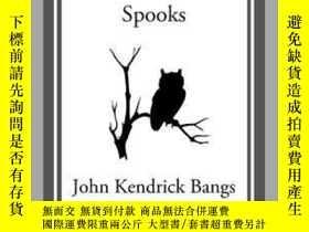二手書博民逛書店The罕見Amalgamated Brotherhood of SpooksY410016 John Kend