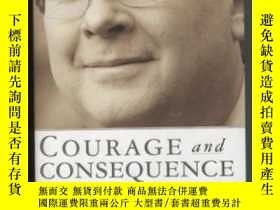 二手書博民逛書店Courage罕見And Consequence-勇氣與後果Y436638 Karl Rove Thresho