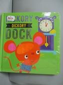 【書寶二手書T3/兒童文學_JBG】Hickory Dickory Dock_Dawn Machell