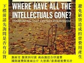 二手書博民逛書店Where罕見Have All The Intellectuals Gone?Y364682 Frank Fu