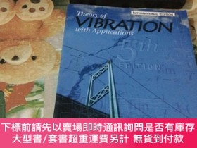 二手書博民逛書店Theory罕見Of Vibration With Applications (5th Edition)Y20