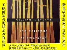 二手書博民逛書店The罕見Collapse Of American Criminal JusticeY256260 Willi