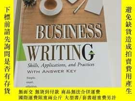 二手書博民逛書店Business罕見Writing: Skills, Applications, and Practices Wi
