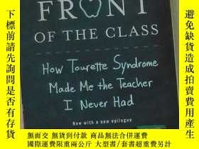 二手書博民逛書店英文原版罕見Front of The Class by Brad Cohen 著Y278082 Brad Co