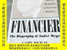 二手書博民逛書店FINANCIER:罕見The Biography of And
